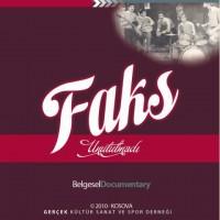 """Faks"" Documentary"