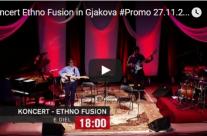 Ethno Fusion in Gjakova Promo