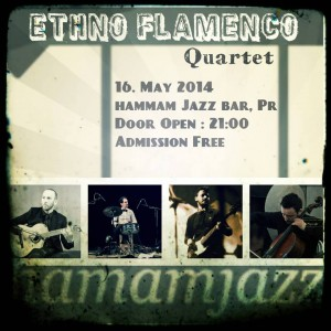 Ethno Flamenco @ Hamam Jazz Bar 16/05/2014